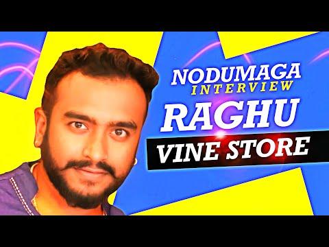 TALK SHOW RAGHU VINE STORE in NODUMAGA   Raghu Gowda   Meghanagram   Nodumaga
