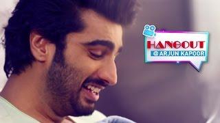 Hangout With Arjun Kapoor | Exclusive - Full Interview