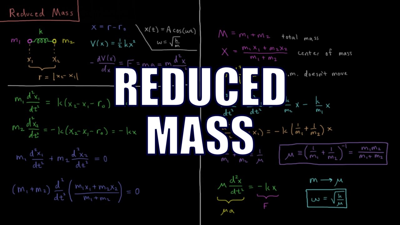 Quantum Chemistry 5.4 - Reduced Mass - YouTube