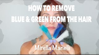 How to Remove Blue and Green Haircolor