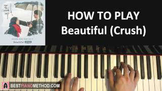 "Video HOW TO PLAY - Goblin [도깨비 OST Part 4] - ""Beautiful"" - Crush (크러쉬) (Piano Tutorial Lesson) download MP3, 3GP, MP4, WEBM, AVI, FLV Juli 2018"