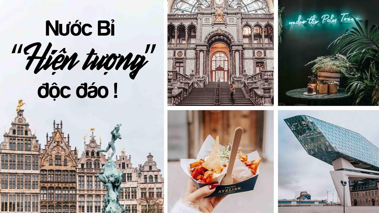 """Bỉ – """"Hiện tượng"""" độc đáo!"""