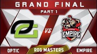 OpTic vs Empire [EPIC] Grand Final ROG Masters 2017 Highlights Dota 2 - Part 1