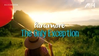 PARAMORE - The Only Exception (LIRIK VIDEO)
