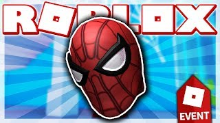 COMMENT À GET SPIDERMAN'S MASK!! (ROBLOX SPIDERMAN EVENT - HEROES OF ROBLOXIA!)