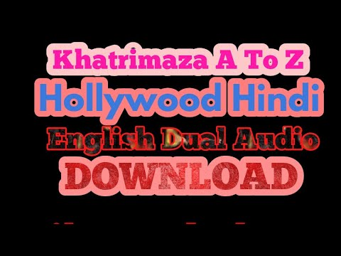 KHATRIMAZA. WEBSITE. SE HOLLYWOOD. A TO Z. HINDI. MAI.  MOVE. DOWNLOAD. KAISE. KARE.