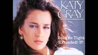 Katy Gray - Hold Me Tight (Extended) (F)