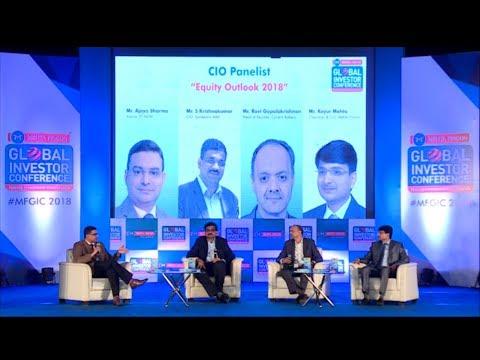"CIO Panel Discussion on ""Equity Outlook 2018"" @ MFGIC 2018"