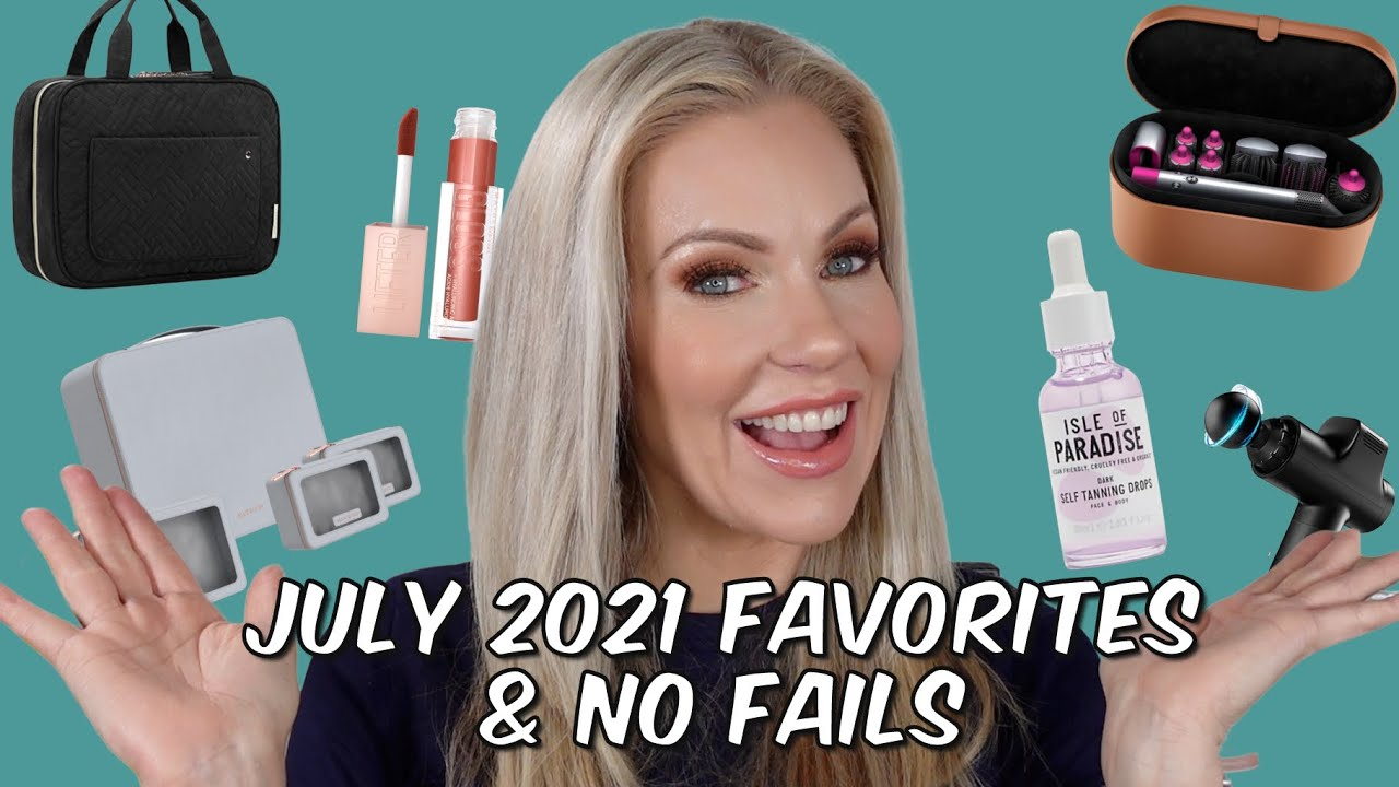 July 2021 Favorites & No Fails! | Primer Oils, Gloss, Tanning Drops, Toiletry Bags & Dyson Air Wrap