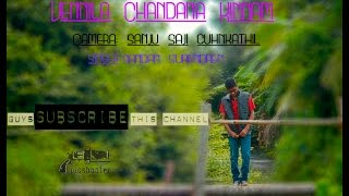 VENNILA CHANDANA KINNAM Song by Picshooter A Small Trailer :)