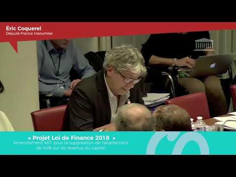 """""""UN BUDGET AU SERVICE DU CAPITAL"""" - Interventions d'Eric Coquerel sur le PLF2018"""