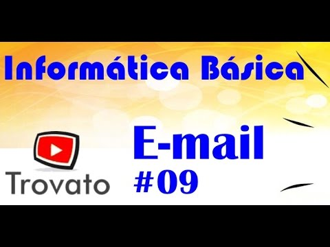 #09 - Email - Microsoft Outlook - Informática Básica
