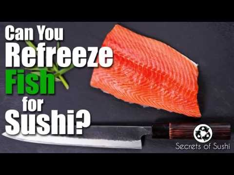 Can You Refreeze Fish For Sushi?