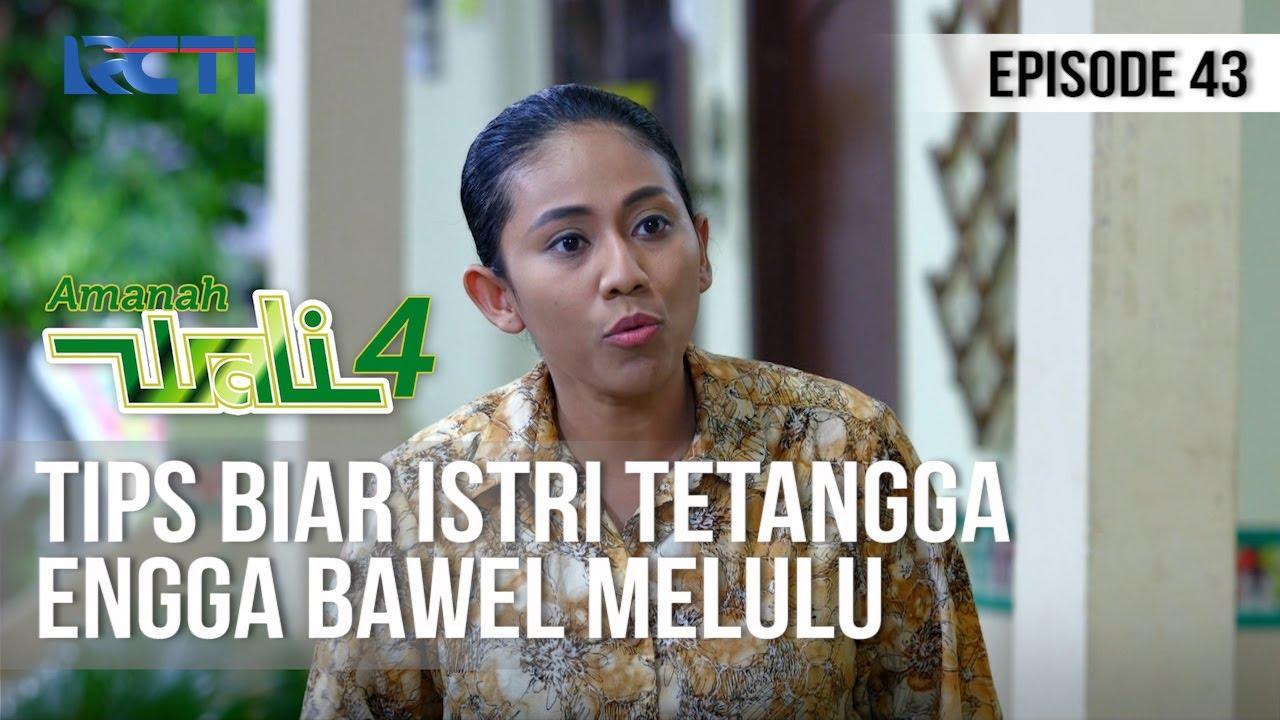 AMANAH WALI 4 - Tips Biar Istri Tetangga Gak Cerewet [8 Juni 2020]