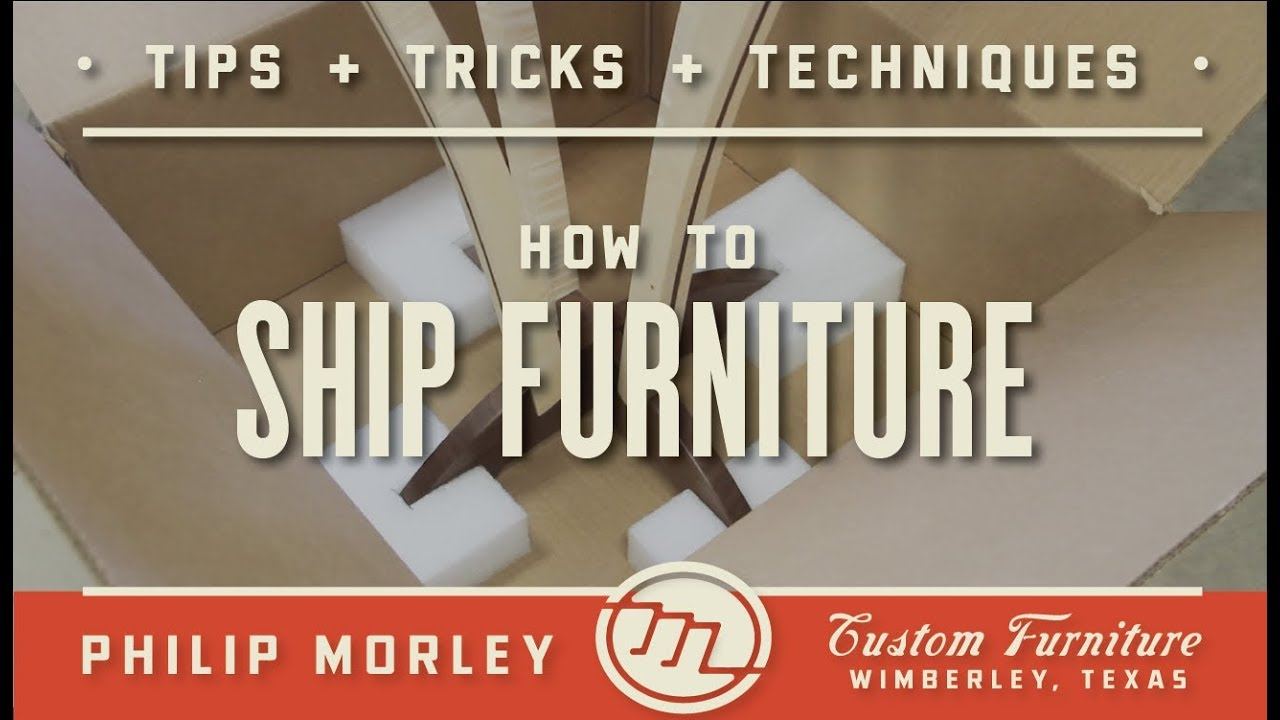 How To Ship Furniture Youtube
