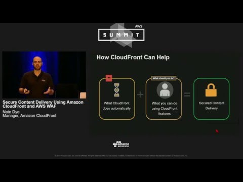 AWS Summit Series 2016 | Chicago - Secure Content Delivery Using Amazon CloudFront and AWS WAF