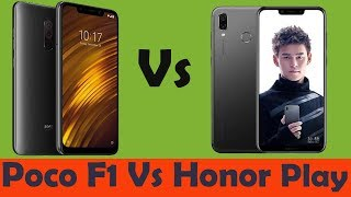 Xiaomi poco f1 vs honor play  full comparison | poco f1 winner than honor play my opinion ??