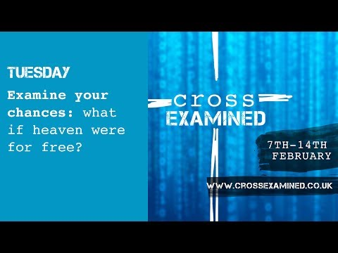 Examine your chances: what if heaven were for free?