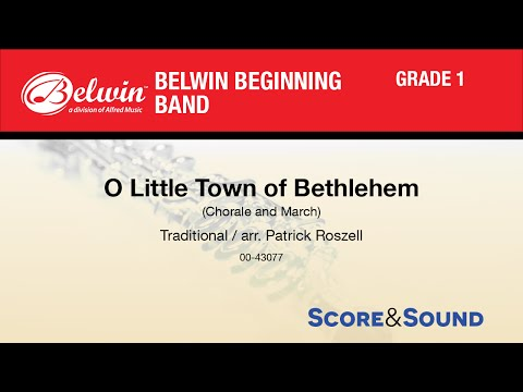O Little Town of Bethlehem, arr. Patrick Roszell - Score & Sound