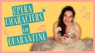 OPERA CHARACTERS IN QUARANTINE, Covid 19 / coronavirus: Opera chracters singing from home