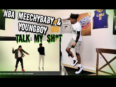 NBA MEECHYBABY & NBA YOUNGBOY – TALK MY SH*T REACTION!!