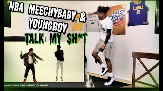 NBA MEECHYBABY & NBA YOUNGBOY - TALK MY SH*T REACTION!!
