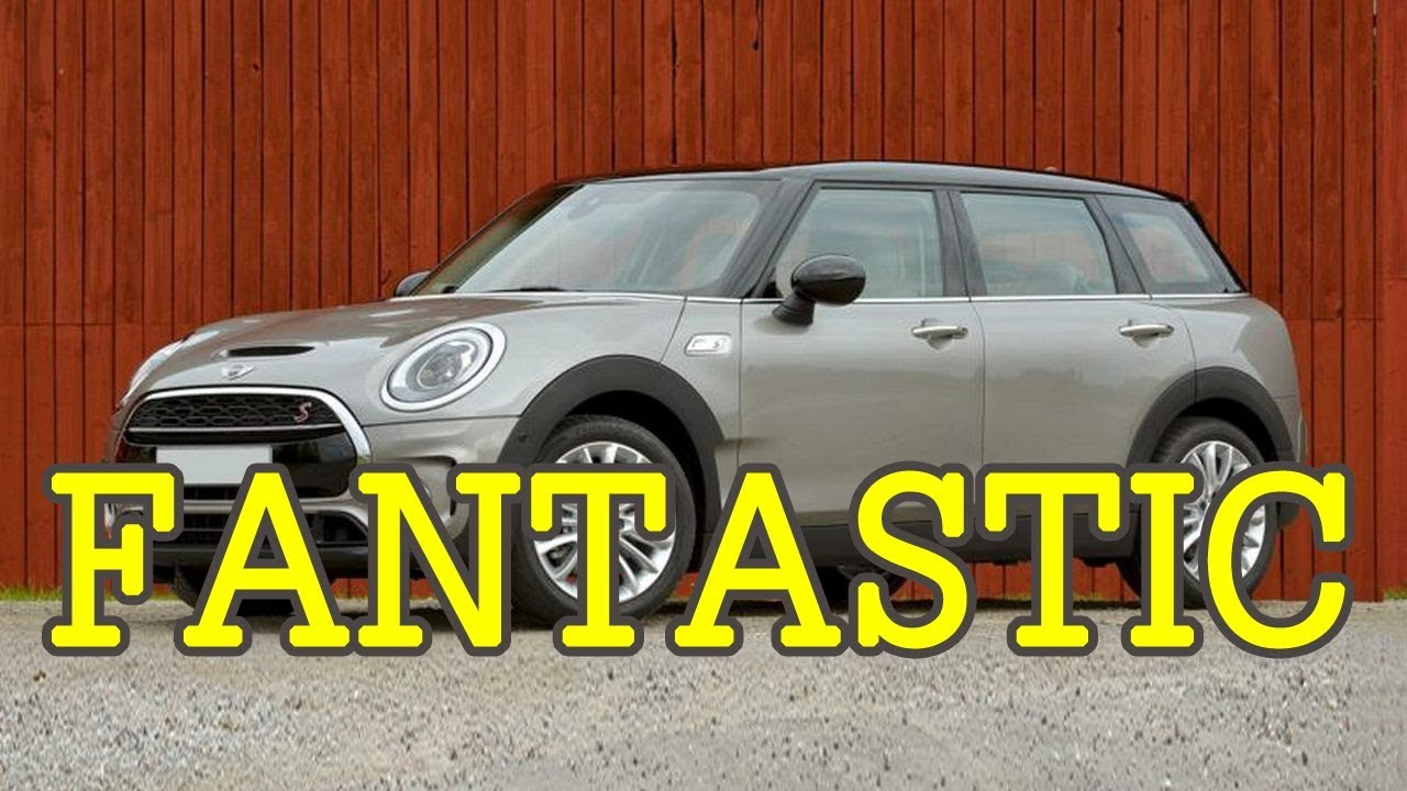 Small Family Car 2018 Mini Clubman Fantastic Aa Top Auto Youtube