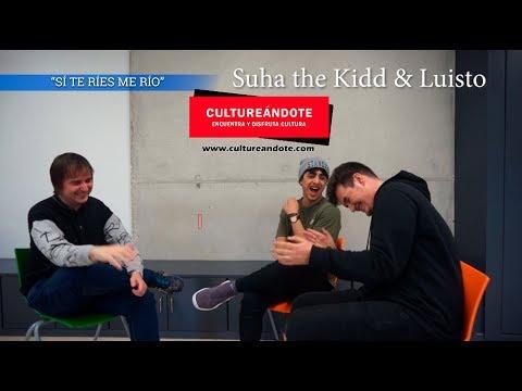 "SUHA THE KIDD & LUISTO en ""SÍ TE RÍES ME RÍO"""