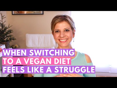 When Switching to a Vegan Diet Feels like a Struggle