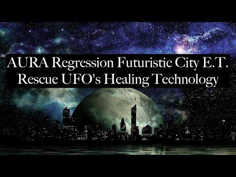 A.U.R.A. Futuristic City, E.T. Rescue, UFO's, Healing Technology, Message Divine Masculine