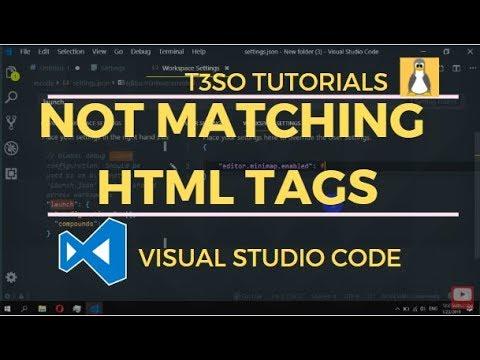 Visual Studio Code Not Matching Html Tags