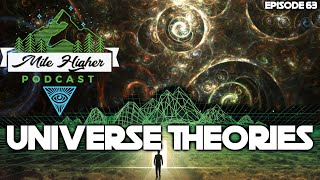 Mind-Blowing Universe Theories & Mandela Effects - Podcast #63