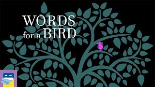 Words for a Bird: FULL Walkthrough Guide Levels 1 - 15 (by Bart Bonte)