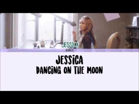 Jessica - Dancing On The Moon Lyrics [Han/Rom/Eng]