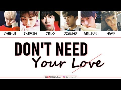 Download Lagu NCT DREAM X HRVY - DON'T NEED YOUR LOVE Easy Lyrics by GOMAWO [Indo Sub] MP3