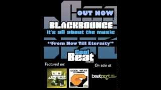 BlackBounce - From Now Till Eternity
