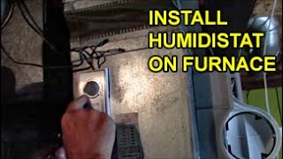 Humidistat on Furnace Replaced – Humidifier Water Flow for Humidity