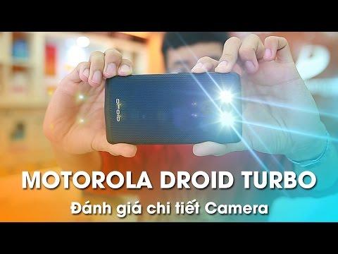 Motorola Droid Turbo - Đánh giá chi tiết Camera, chất lượng ảnh chụp.