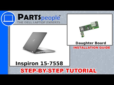 Dell Inspiron 15-7558 (P55F001) Daughter Board How-To Video Tutorial