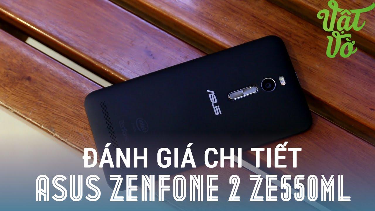 Vật Vờ - Đánh giá chi tiết Asus Zenfone 2 ZE550ML: phiên bản giá rẻ nhất