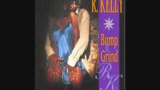 R Kelly Bump N Grind How I Feel It Mix