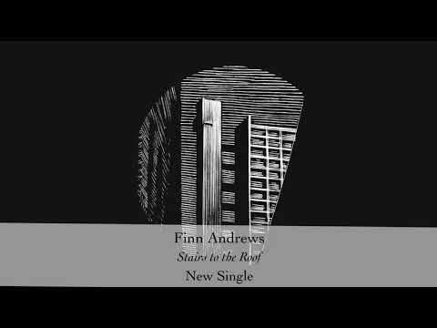 "Finn Andrews - ""Stairs to the Roof"" (Official Audio)"