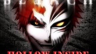 [BLEACH AMV] Hollow Inside - Faceless (Red) by Raitøn