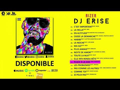 Dj Erise Ft. Makassy - Place à La Joie (Audio)