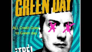 Green Day - ¡TRE! -Sex, Drugs & Violence (lyrics in the description)