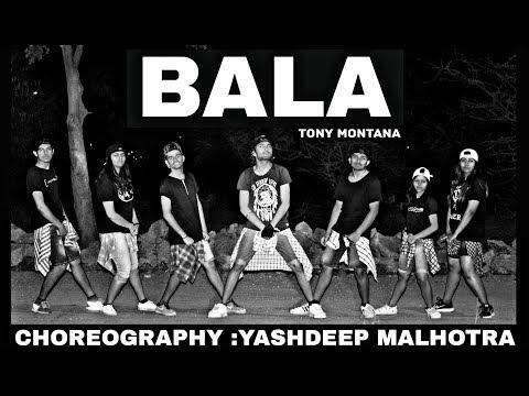 Bala  Tony Montana  Choreography