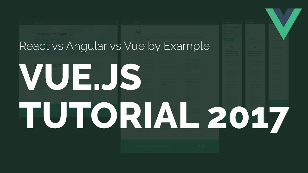 Vue js 2 Tutorial for 2017 [React vs Angular vs Vue by Example]