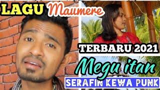 lagu maumere (Megu itan) Ciptaan : Wempi mof crew vocal : Serafin kewa punk Musik arr : WM Studio take vocal : Makut On Faya(studio Jakarta) Vid Voc : Moa ...