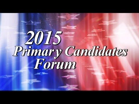 2015 Primary Candidates Forum, April 9 2015