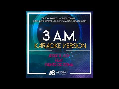 Jesse & Joy - 3 A.M. (Feat. Gente de Zona) [ Video Karaoke ]